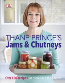 Image for Thane Prince's jams & chutneys  : over 150 recipes for preserving the harvest