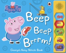 Image for Beep beep brrrm!  : George's noisy vehicle book