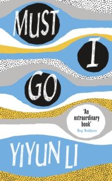 Image for Must I go  : a novel