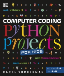 Computer coding Python projects for kids - Vorderman, Carol