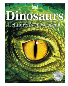 Dinosaurs  : a children's encyclopedia - DK