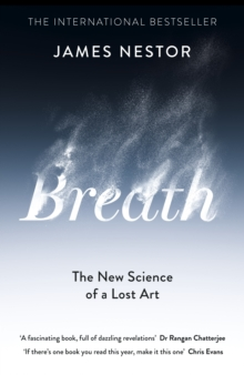 Image for Breath  : the new science of a lost art