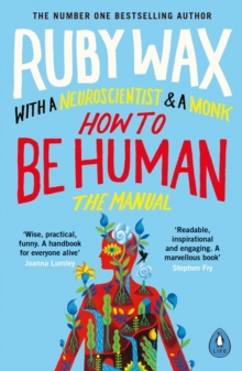 How to be human: the manual - Wax, Ruby