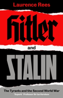 Image for Hitler and Stalin  : the tyrants and the Second World War