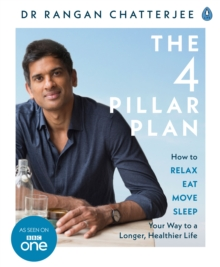 Image for The four pillar plan  : how to relax, eat, move and sleep your way to a longer, healthier life