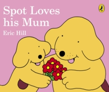 Image for Spot loves his mum