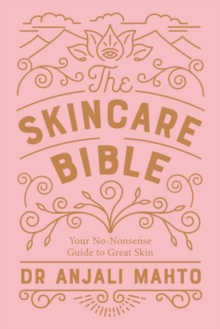 Image for The skincare bible  : your no-nonsense guide to great skin