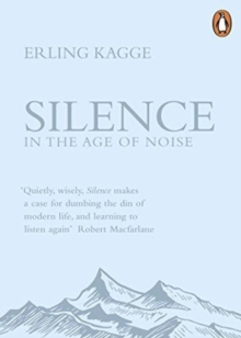 Image for Silence  : in the age of noise