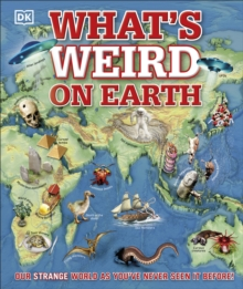 What's weird on Earth - DK