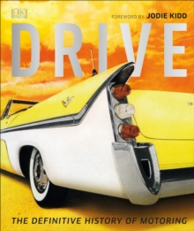 Image for Drive  : the definitive history of motoring