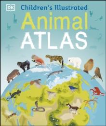 Image for Children's illustrated animal atlas.