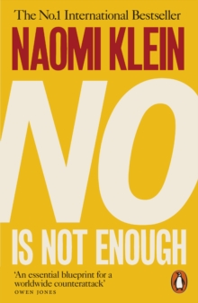Image for No is not enough: resisting Trump's shock politics and winning the world we need