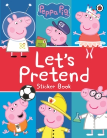 Image for Peppa Pig: Let's Pretend! : Sticker Book