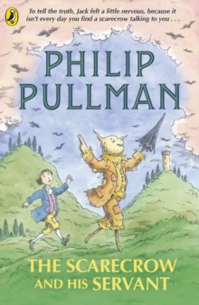 The scarecrow and his servant - Pullman, Philip