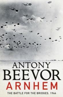Image for Arnhem  : the battle for the bridges, 1944