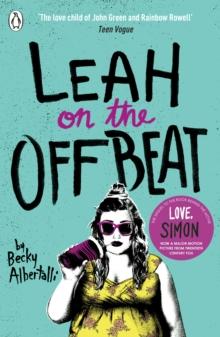 Leah on the offbeat - Albertalli, Becky
