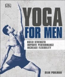 Image for Yoga for men  : build strength, improve performance, increase flexibility