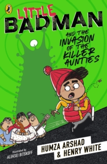 Image for Little Badman and the invasion of the killer aunties