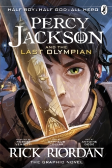 The last Olympian  : the graphic novel - Riordan, Rick