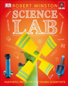 Science lab  : fantastic activities for young scientists
