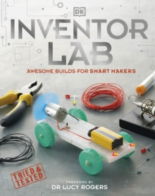 Inventor lab  : brilliant builds for super makers - DK