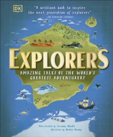 Explorers  : amazing tales of the world's greatest adventures - Hawke, Jessamy