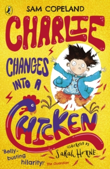 Charlie changes into a chicken - Copeland, Sam