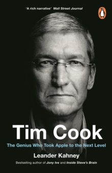 Image for Tim Cook : The Genius Who Took Apple to the Next Level
