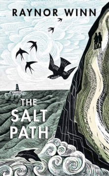 Image for The Salt Path : The uplifting true tale. Now a Sunday Times Bestseller