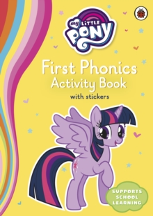 Image for My Little Pony First Phonics Activity Book