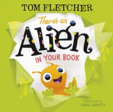 There's an alien in your book - Fletcher, Tom