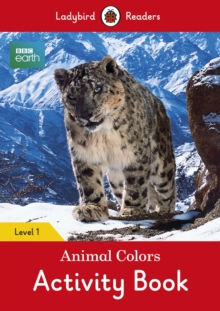 Image for BBC Earth: Animal Colors Activity book - Ladybird Readers Level 1