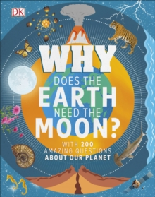 Why does the Earth need the moon? - Dennie, Dr Devin