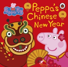 Image for Peppa's Chinese New Year