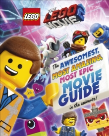 Image for The LEGO movie 2  : the awesomest, amazing, most epic movie guide in the universe!