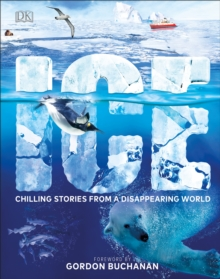 Ice  : chilling stories from a disappearing world - DK