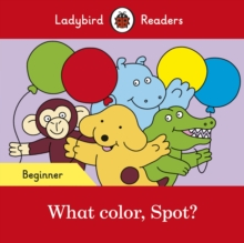 Image for What color, Spot?
