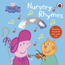 Image for Peppa Pig nursery rhymes  : singalong storybook