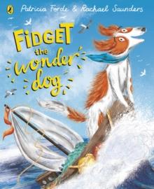 Fidget the wonder dog - Forde, Patricia
