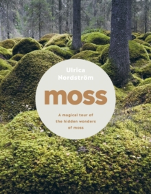 Image for Moss  : from forest to garden