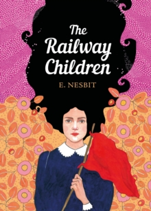 The railway children - Nesbit, E.