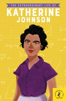 Image for The extraordinary life of Katherine Johnson