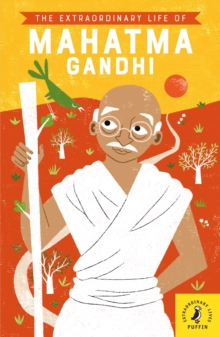 Image for The extraordinary life of Mahatma Gandhi