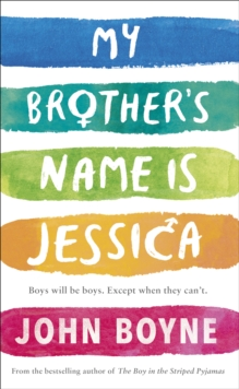 My brother's name is Jessica - Boyne, John