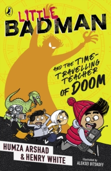 Image for Little Badman and the time-travelling teacher of doom