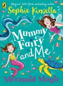 Mermaid magic - Kinsella, Sophie