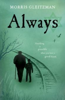 Always - Gleitzman, Morris