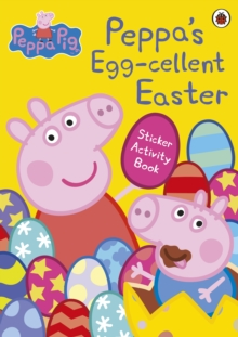 Peppa Pig: Peppa's Egg-cellent Easter Sticker Activity Book - Peppa Pig