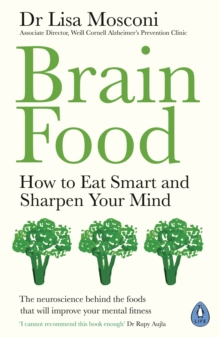 Image for Brain food  : how to eat smart and sharpen your mind