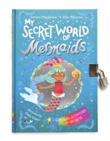 Image for My Secret World of Mermaids : lockable story and activity book